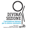 Divina Sezione: The Italian Architecture for the Divine Comedy